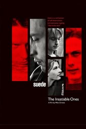 Suede: The Insatiable Ones