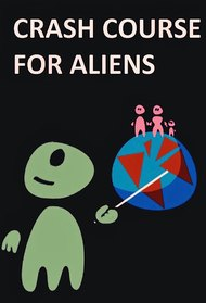 Crash course for Aliens