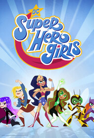 DC Super Hero Girls: Super Shorts
