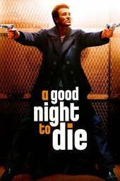 A Good Night to Die