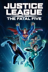 Justice League vs. the Fatal Five