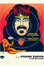 Frank Zappa & The Mothers - Roxy - The Movie 1973