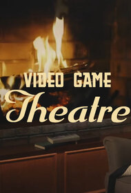 Video Game Theatre