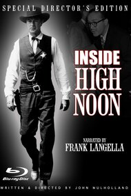 Inside High Noon