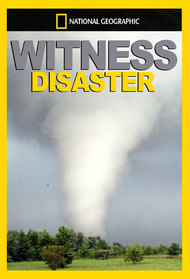 Witness: Disaster
