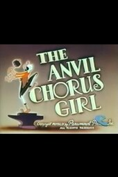 The Anvil Chorus Girl