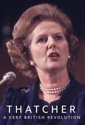 Thatcher: A Very British Revolution