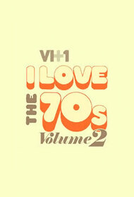 I Love The 70s Volume 2
