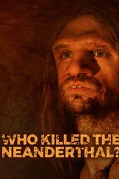 Who killed the Neanderthal? - Extended