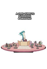 A Crap Guide to D&D (5th Edition)