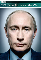 Putin, Russia and the West