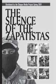 The Silence of the Zapatistas