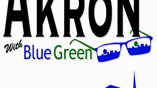 Around Akron with Blue Green - S01E06 - March 2017