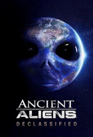 Ancient Aliens Declassified