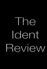 The Ident Review