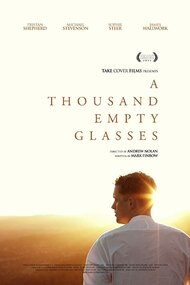 A Thousand Empty Glasses