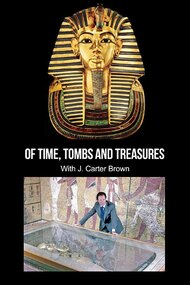 Of Time, Tombs and Treasures