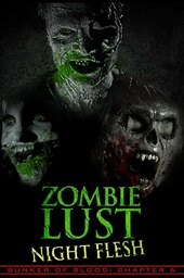 Bunker Of Blood: Chapter 6: Zombie Lust: Night Flesh