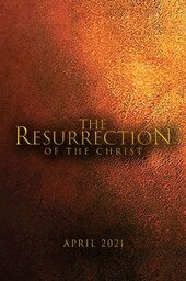The Passion of the Christ: Resurrection