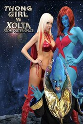 Thong Girl Vs Xolta from Outer Space