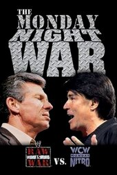 The Monday Night War - WWE Raw vs. WCW Nitro