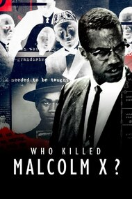 Who Killed Malcolm X?