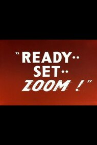 Ready.. Set.. Zoom!