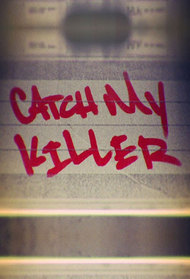 Catch My Killer