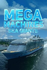 Mega Machines: Sea Giants