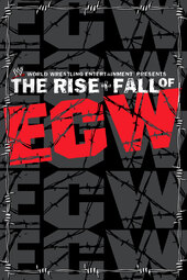 WWE: The Rise + Fall of ECW