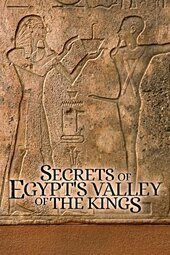 Secrets of Egypt's Valley of the Kings