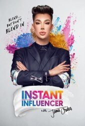 Instant Influencer with James Charles