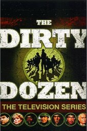 Dirty Dozen: The Series