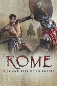 Rome: Rise and Fall of an Empire