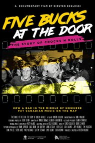 Five Bucks at the Door: The Story of Crocks N Rolls